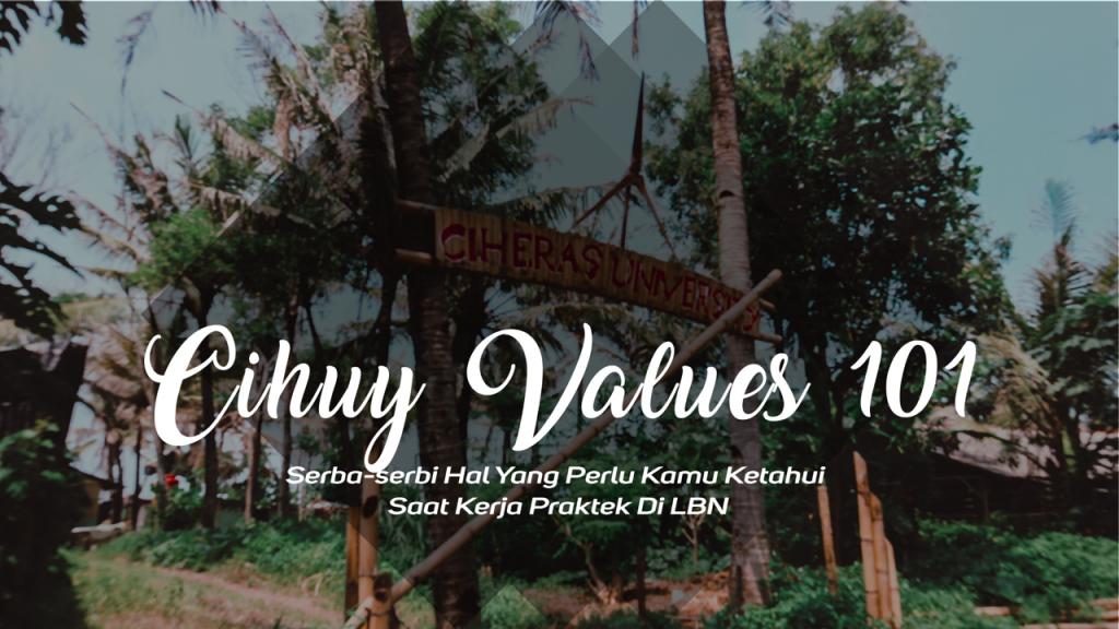 ciheras university value lentera bumi nusantara